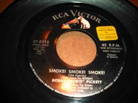 Bob Pickett SMOKE ! SMOKE! SMOKE !!