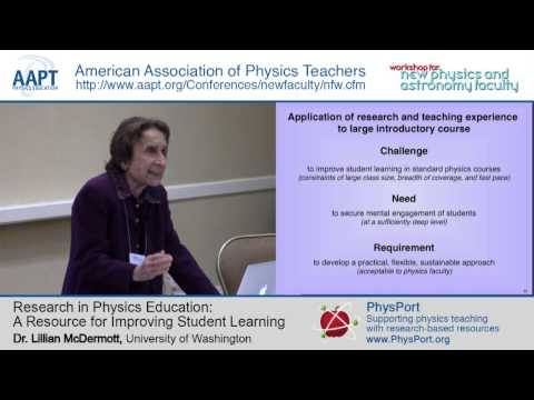 Dr. Lillian McDermott: Research in Physics Education - A Resource for Improving Student Learning
