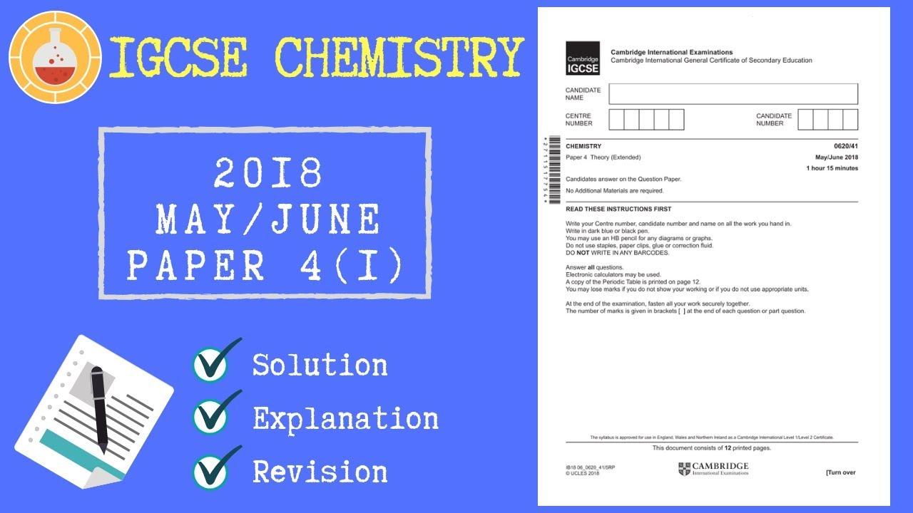 IGCSE Chemistry Past Paper Tutorial   2018 MJ P41  (Unlocked) Patreon  Content
