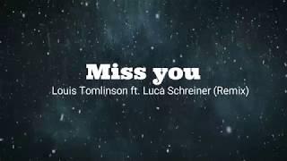 Louis Tomlinson - Miss You (Luca Schreiner Remix) Subtitulado al Espanol