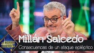 Millán Salcedo cuenta las consecuencias permanentes de su ataque epiléptico - El Hormiguero 3.0