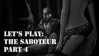 Let's Play: The Saboteur, Part 4