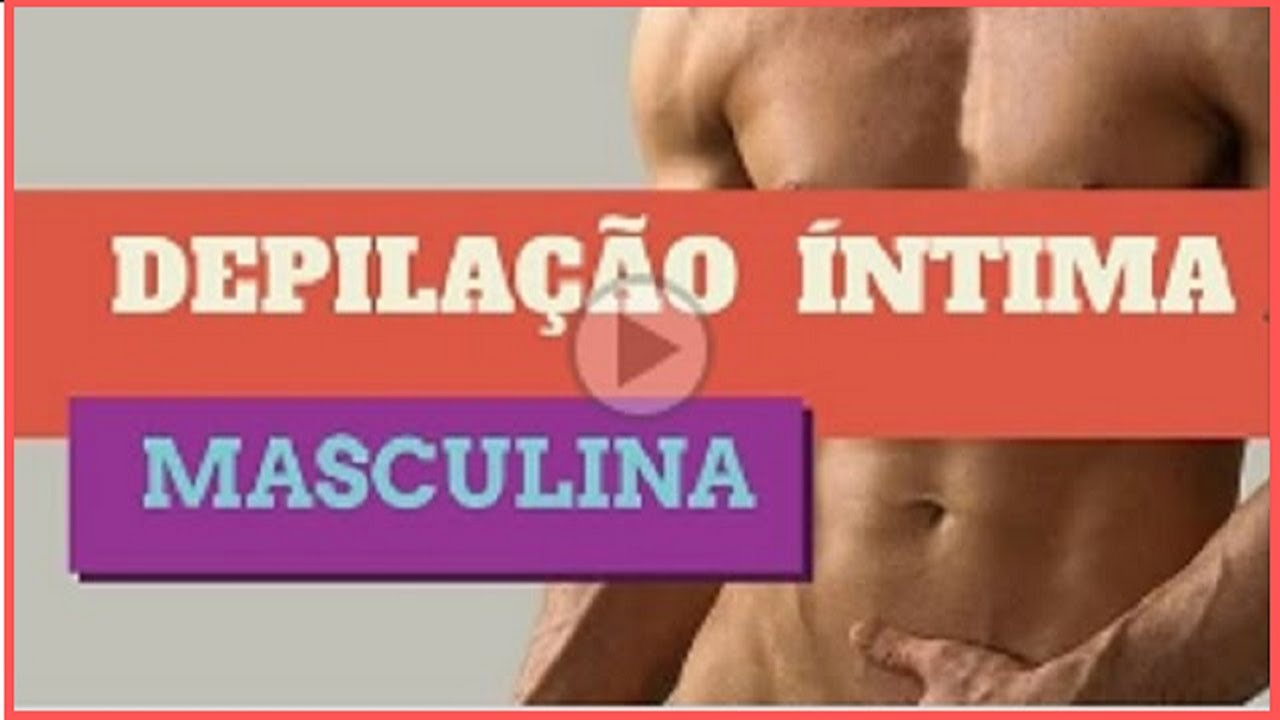 Super Depilação Masculina Virilha Passo a Passo! - YouTube IJ36