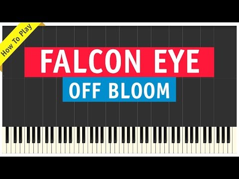 Off Bloom - Falcon Eye - Piano Cover (How To Play Tutorial | From FIFA18 Soundtrack)