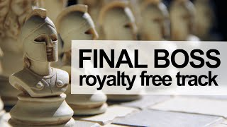 Video FINAL BOSS [Royalty Free Music For Games & Videos] download MP3, 3GP, MP4, WEBM, AVI, FLV Mei 2018