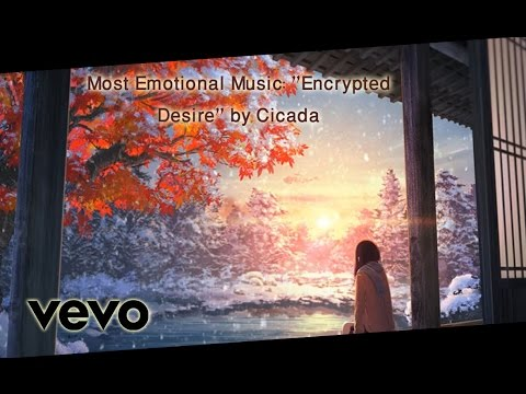 most emotional music encrypted desire by cicada now click
