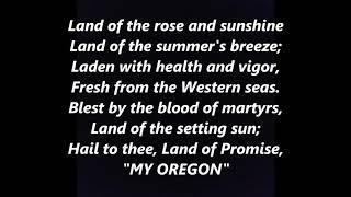 Oregon, My Oregon OFFICIAL STATE ANTHEM LYRICS WORDS TOP POPULAR FAVORITE TRENDING SING ALONG SONGS