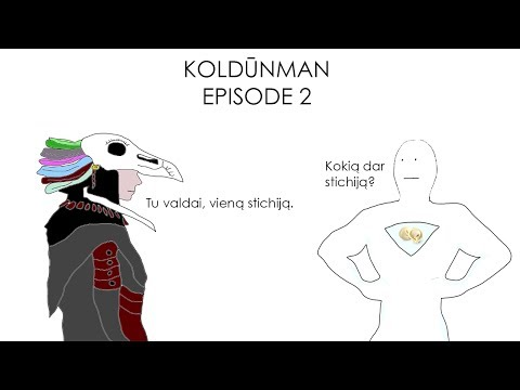 KoldūnMan: Episode 2