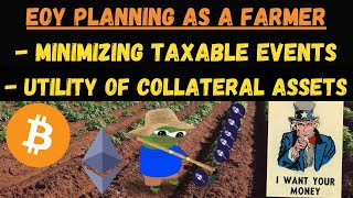 Minimizing Taxable Events with Collateralizable Assets - Humble Farmer Mindset