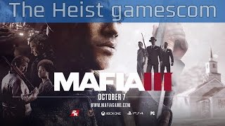 Mafia III - The Heist gamescom 2016 Trailer [HD 1080P]