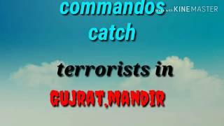 मंदिर mein terrorism/Gujrat India