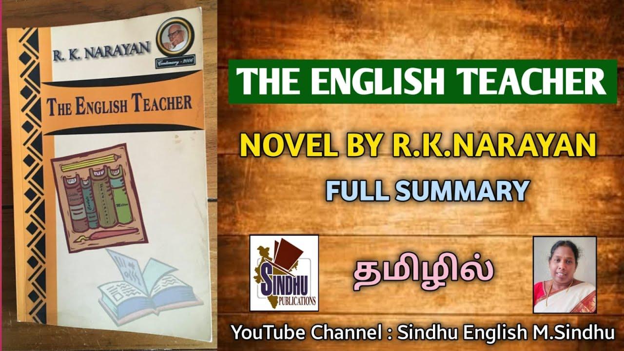 Download The English Teacher by R.K.Narayan PGTRB English / UGC NET/JRF/ SLET @Sindhu English M.Sindhu