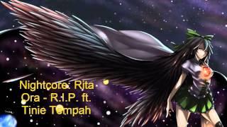 Nightcore: Rita Ora - R.I.P. ft. Tinie Tempah