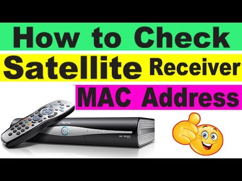 How To Check Satellite Receiver MAC Address.