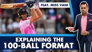Explaining the 100-BALL format ft. Miss Vani   #AakashVani   Cricket Explainer
