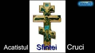 Acatistul Sfintei Cruci audio 14 septembrie