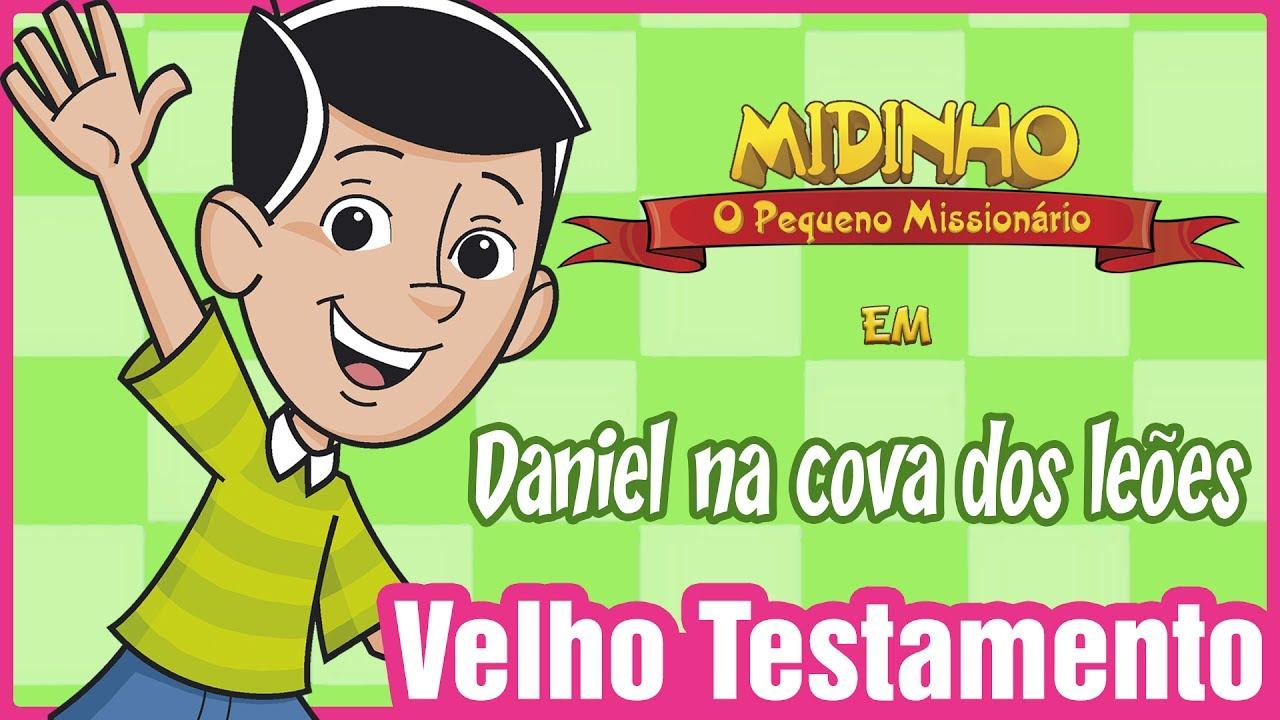 Daniel na cova dos leões - Midinho, o Pequeno Missionário