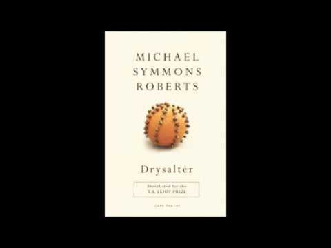 Michael Symmons Roberts reading from Drysalter