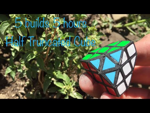5 builds 5 hours #1 | Half Truncated Cube | Give Away (open)