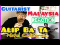 ALIP_BA_TA HOTEL CALIFORNIA Eagles Cover | REACTION GUITARIST MALAYSIA | ANDY IRWANDY