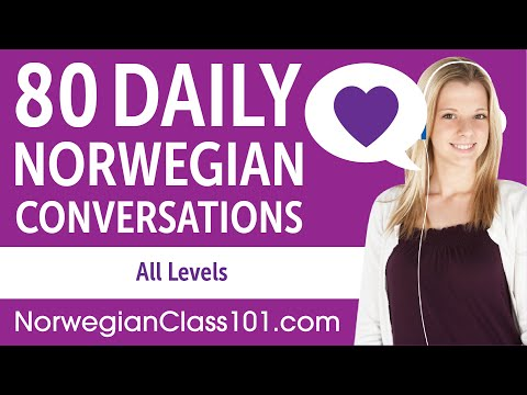 2 Hours of Daily Norwegian Conversations - Norwegian Practice for ALL Learners