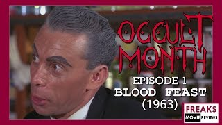Blood Feast Review - Occultmonth Episode 1