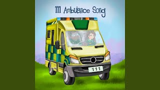 111 Ambulance Song