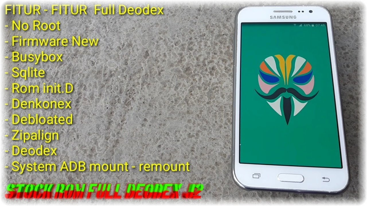 Stock ROM Deodex Full For Galaxy J2 || New Firmware SM-J200G || Speeed ROM
