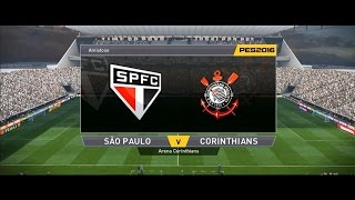 CORINTHIANS X SÃO PAULO | ARENA CORINTHIANS - PES 2016 | BMPES