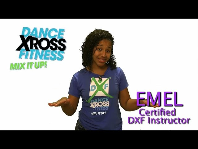 Emel Mosley DXF Dance Xross Fitness Instructor