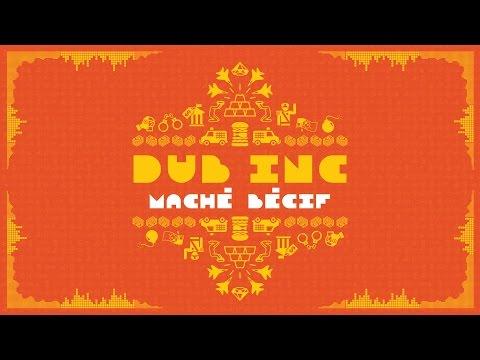 """DUB INC - Maché Bécif (Lyrics Vidéo Official) - Album """"So What"""""""