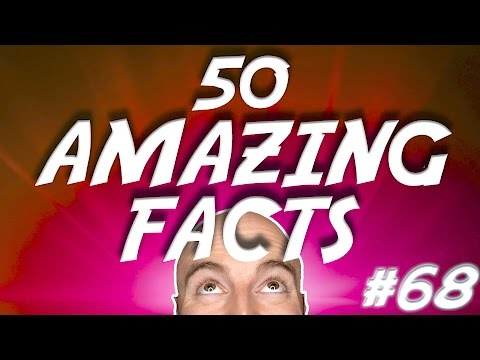 50 AMAZING Facts to Blow Your Mind! #68