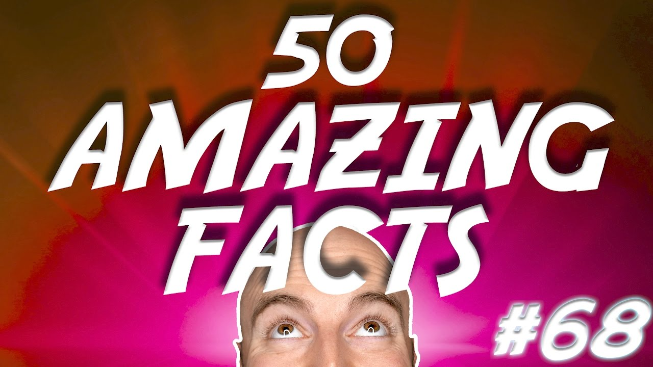 50 Amazing Facts To Blow Your Mind 68 - Youtube-7060