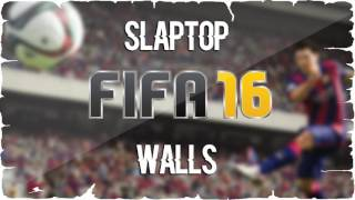 Slaptop Walls FIFA 16 Soundtrack.mp3