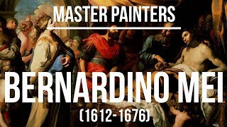 Bernardino Mei (1612-1676) A collection of paintings 4K Ultra HD