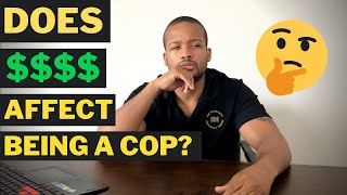 POLICE OFFICER EXPLAINS: Police Officers and Money.