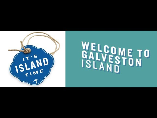 Welcome to Galveston Island!