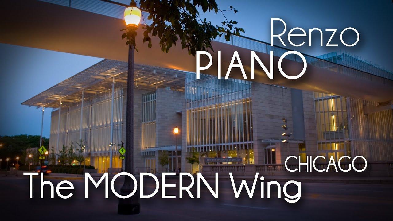 renzo piano the modern wing youtube