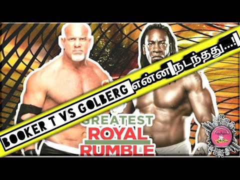 Booker T challenge Golberg on Greatest Royal Rumble or WM 35/WWT