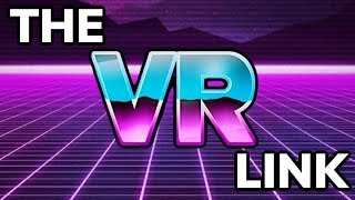 The VR LInk: So many great games next week!!