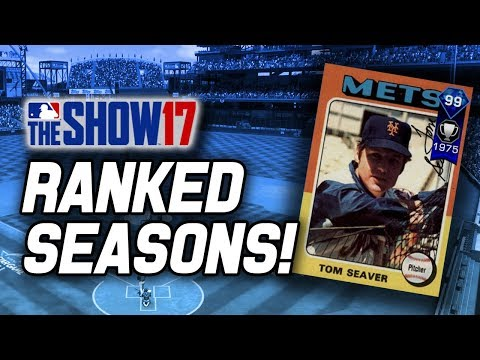 STARTING THE GRIND FOR 99 TOM SEAVER! | MLB The Show 17 Diamond Dynasty Ranked Seasons