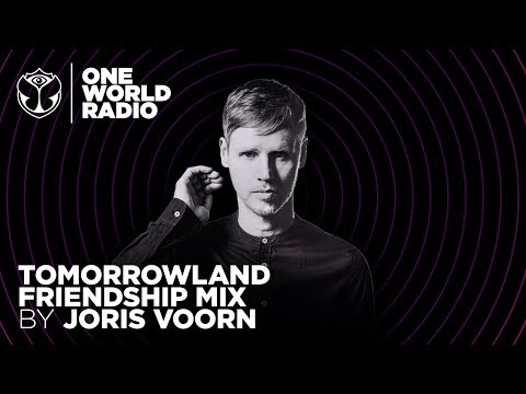 One World Radio - Friendship Mix - Joris Voorn