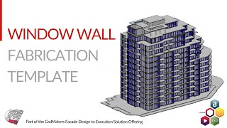 Window Wall Fabrication Template - Cadmakers Facade Design To Execution Solution