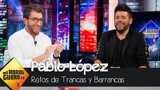 Pablo López juega con Trancas y Barrancas a la 'Face app' - El Hormiguero 3.0