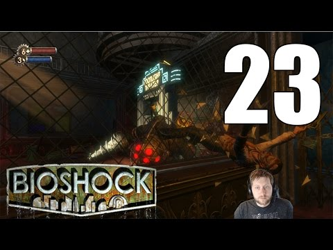 BioShock Remastered - Let's Play Part 23: Fontaine's Home for the Poor
