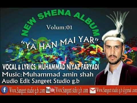 G.B Shena song Muhammad niyaz faryadi