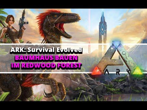 Ark Survival Evolved Tutorial Baumhaus Bauen Im Redwood Forest