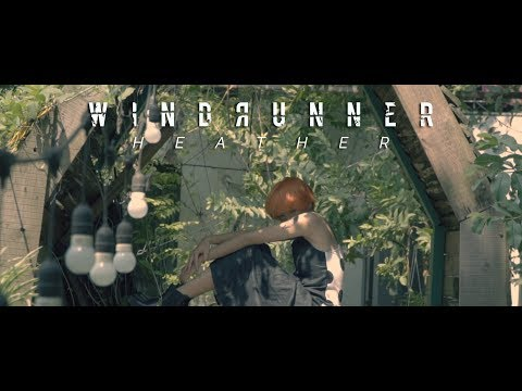 WINDRUNNER - Heather (OFFICIAL MUSIC VIDEO)