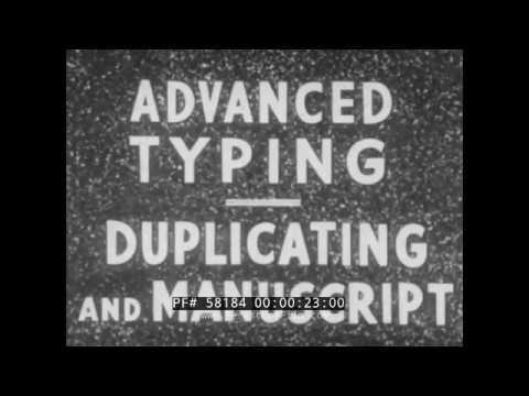 U.S. NAVY ADVANCED TYPING  DUPLICATING AND MANUSCRIPT  TYPEWRITER INSTRUCTIONAL FILM 58184
