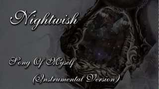 Nightwish - Song Of Myself (Instrumental Version)